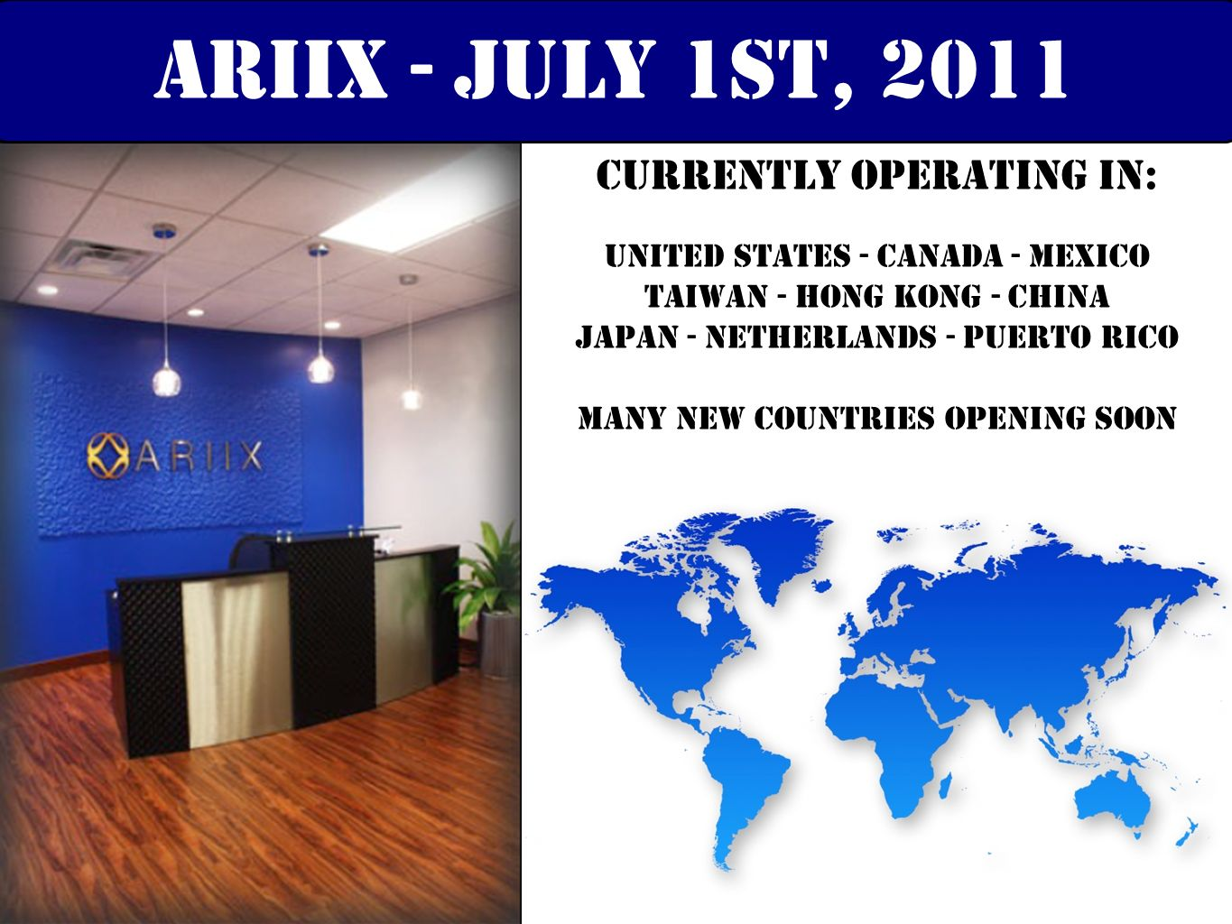 ariix - july 1st, 2011 Currently operating in: