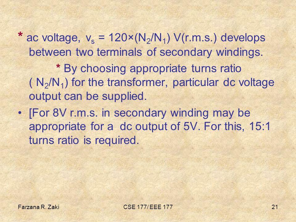 ac voltage, vs = 120×(N2/N1) V(r. m. s
