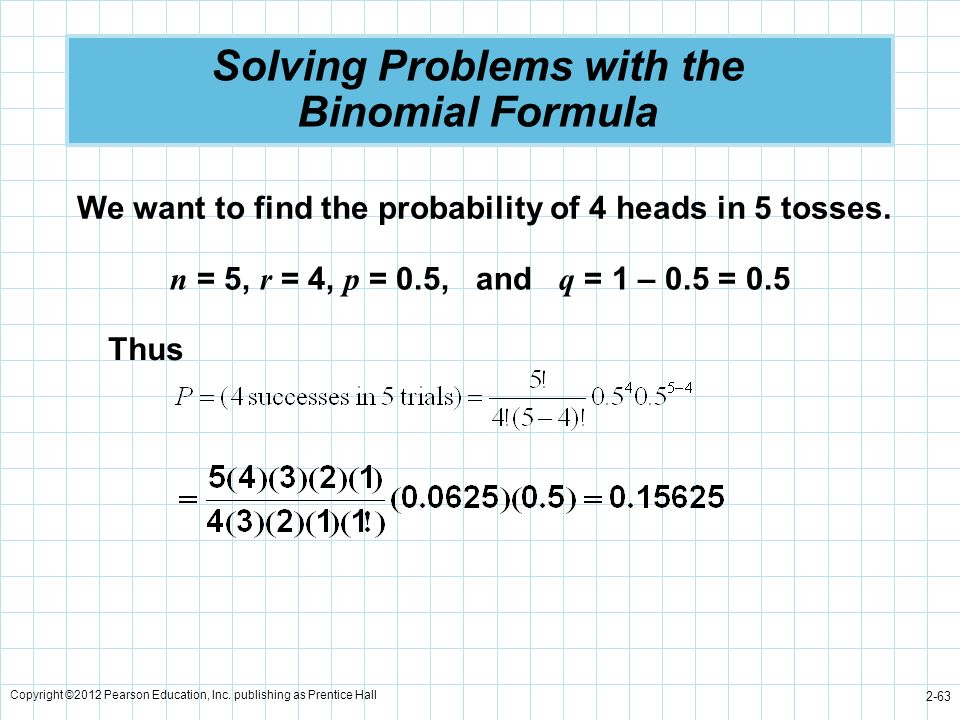 Solving Problems with the Binomial Formula