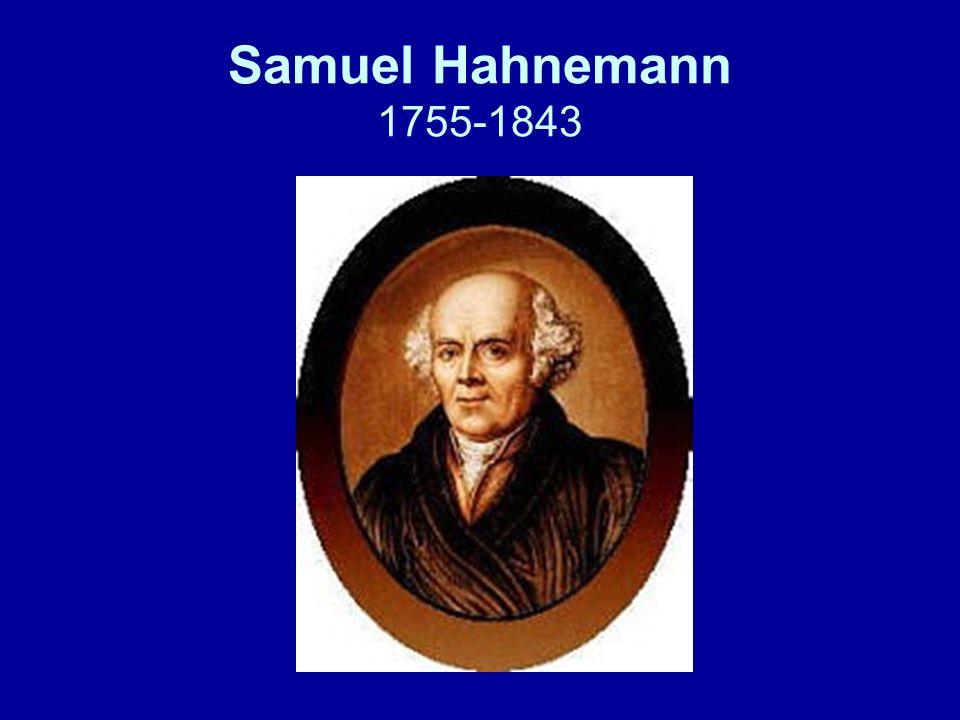Samuel Hahnemann 1755-1843