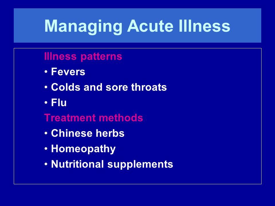 Managing Acute Illness
