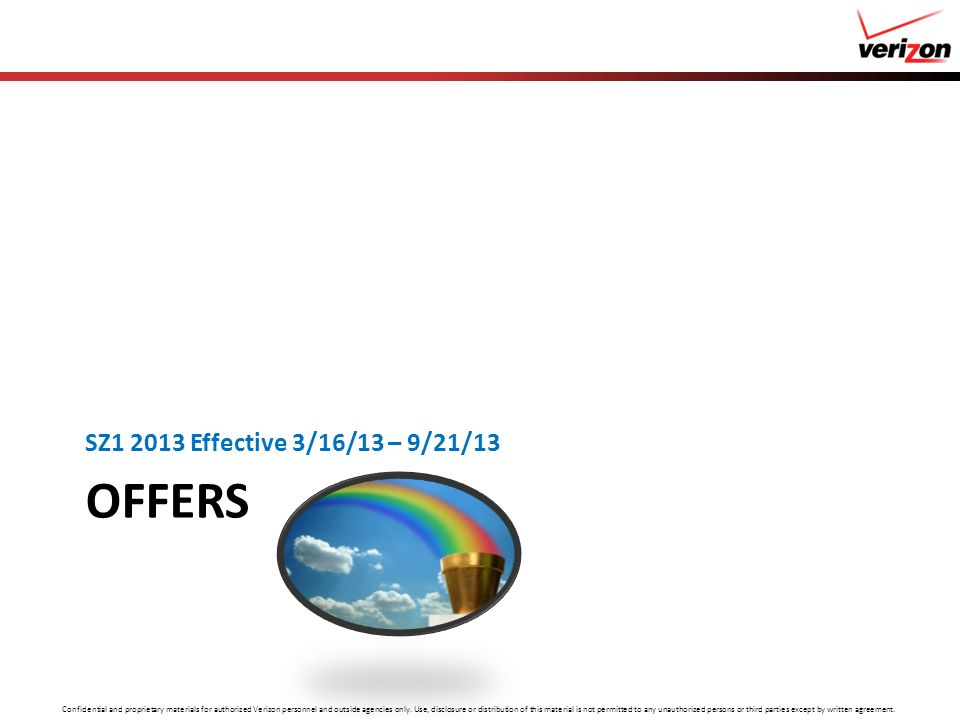 SZ1 2013 Effective 3/16/13 – 9/21/13 Offers
