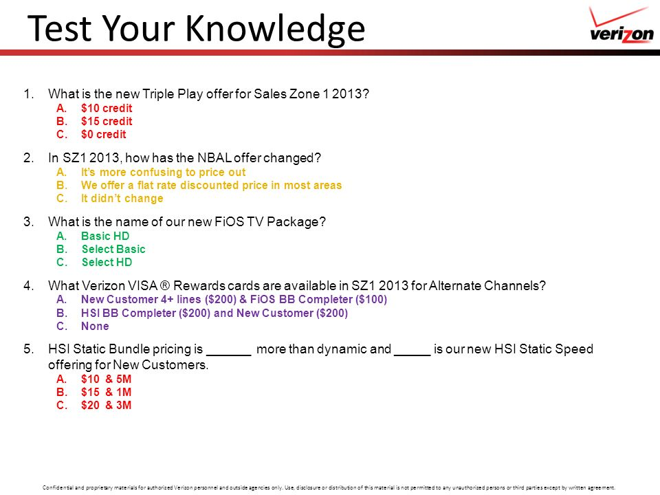 Test Your Knowledge What is the new Triple Play offer for Sales Zone 1 2013 $10 credit. $15 credit.
