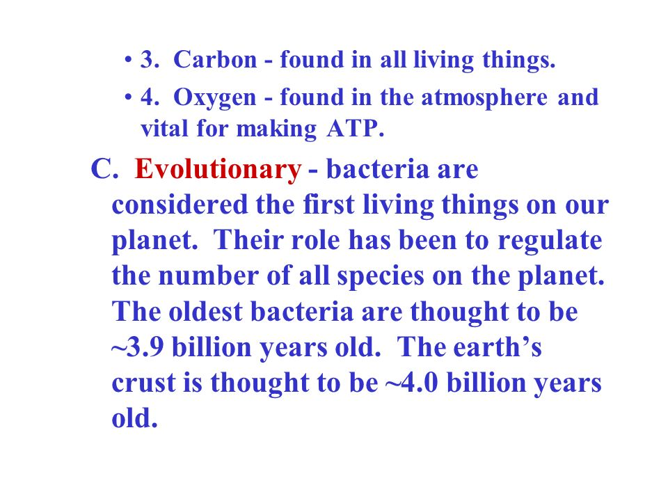 3. Carbon - found in all living things.