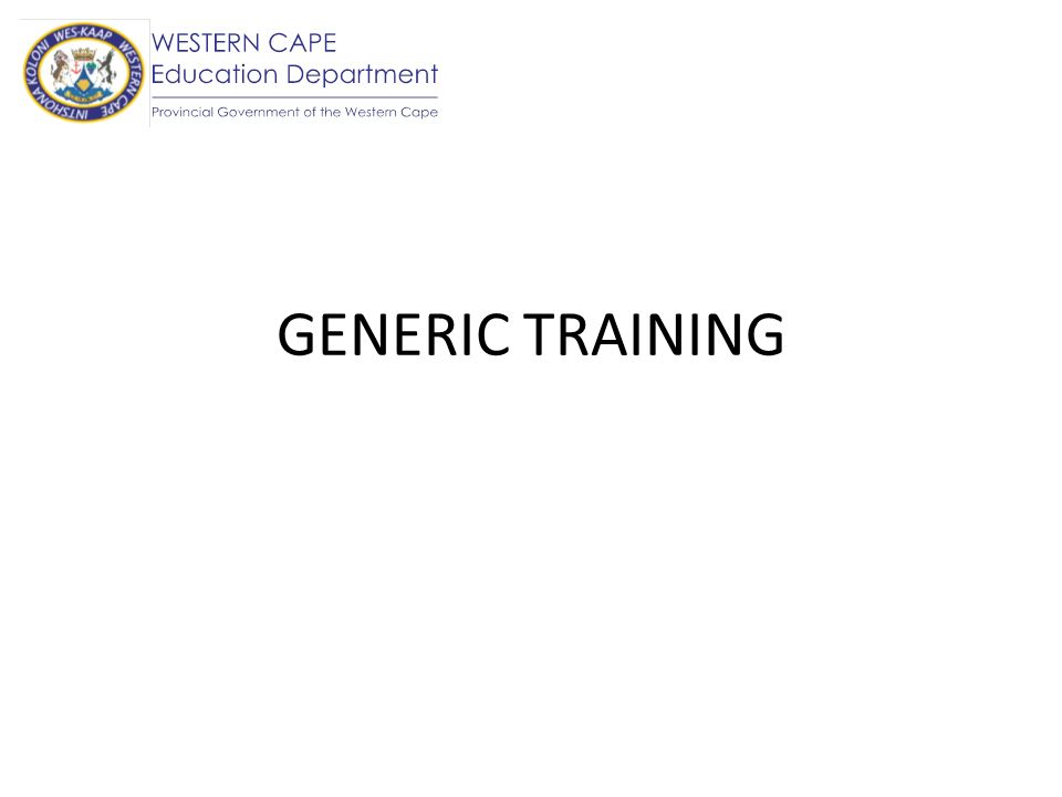 GENERIC TRAINING