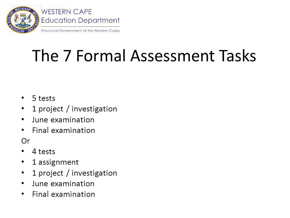 The 7 Formal Assessment Tasks