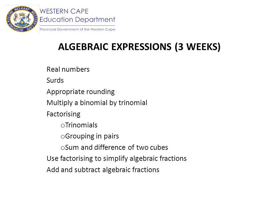 ALGEBRAIC EXPRESSIONS (3 WEEKS)