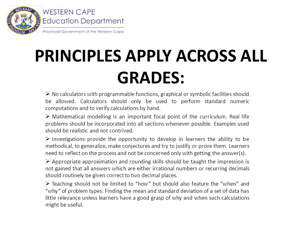 PRINCIPLES APPLY ACROSS ALL GRADES: