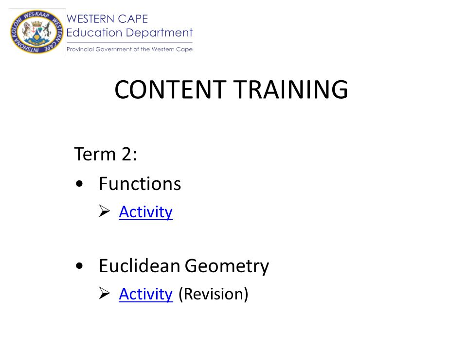 Term 2: Functions Activity Euclidean Geometry Activity (Revision)