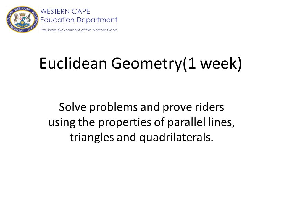 Euclidean Geometry(1 week)