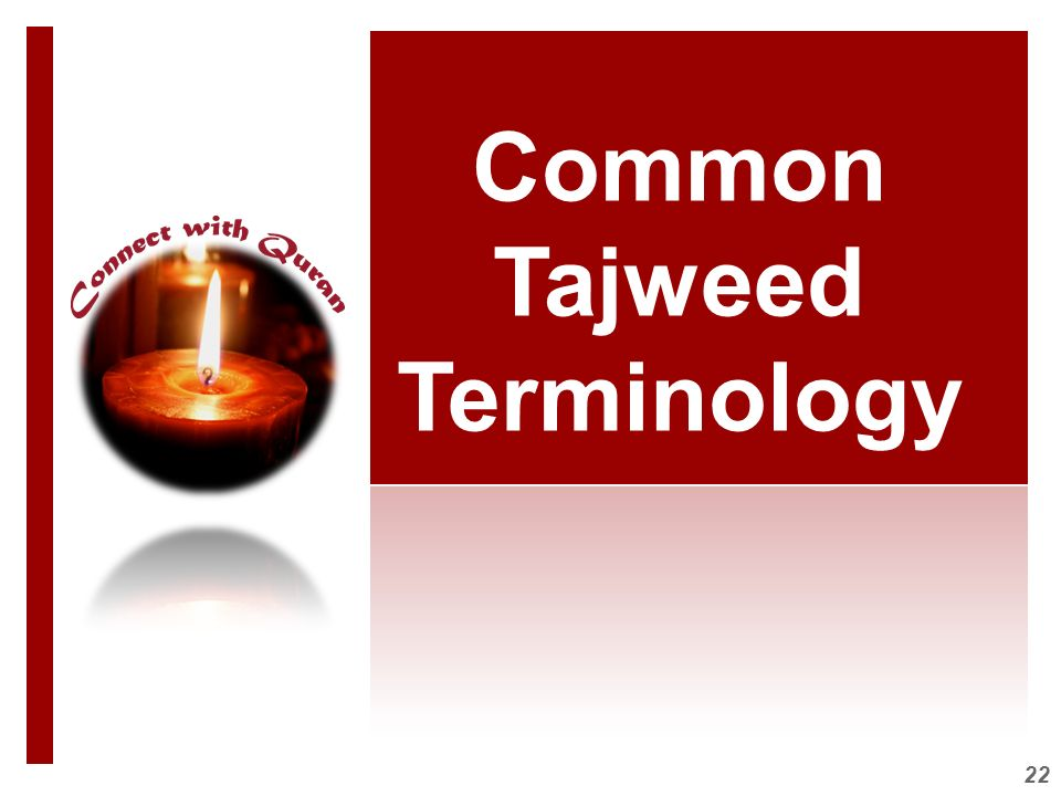 Common Tajweed Terminology