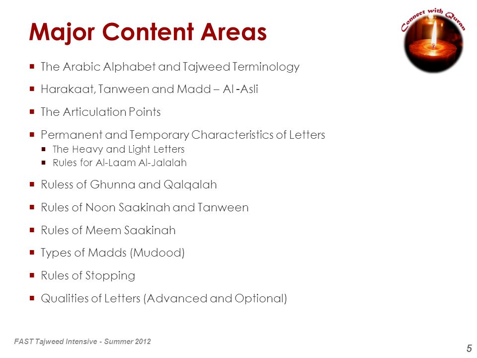 Major Content Areas The Arabic Alphabet and Tajweed Terminology