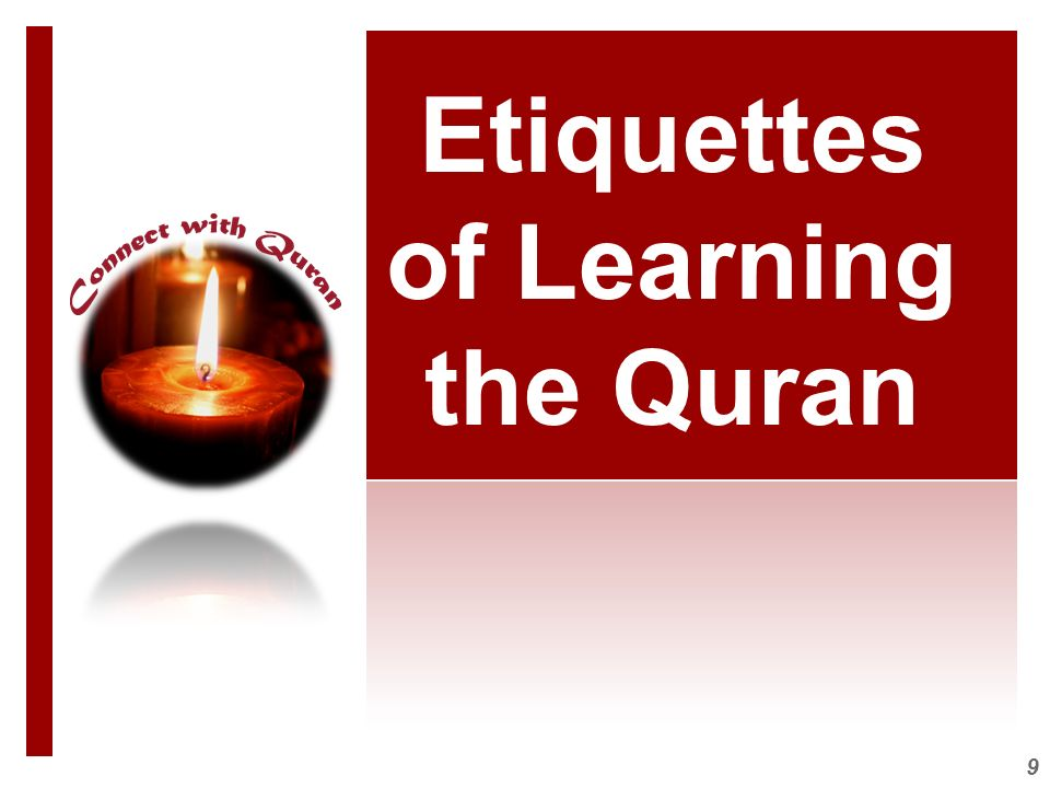 Etiquettes of Learning the Quran