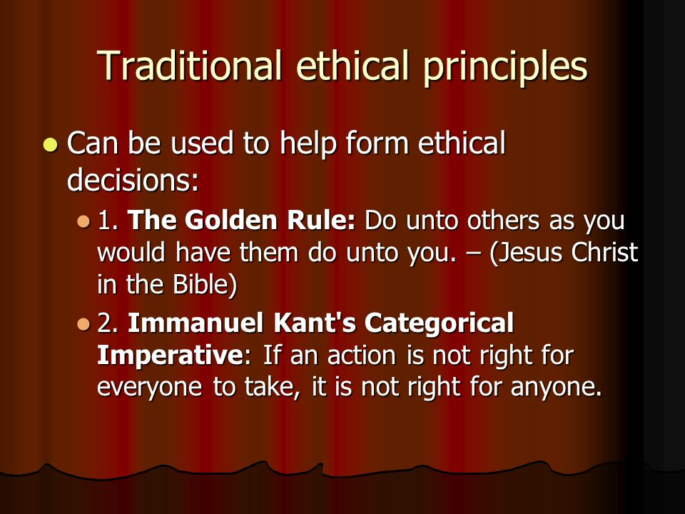 Traditional ethical principles