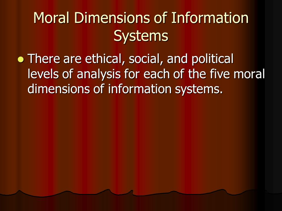 Moral Dimensions of Information Systems