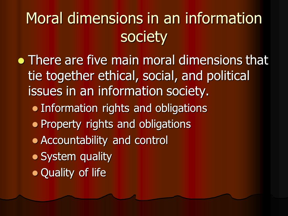 Moral dimensions in an information society