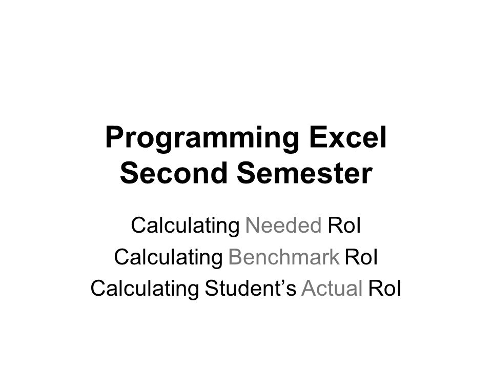 Programming Excel Second Semester
