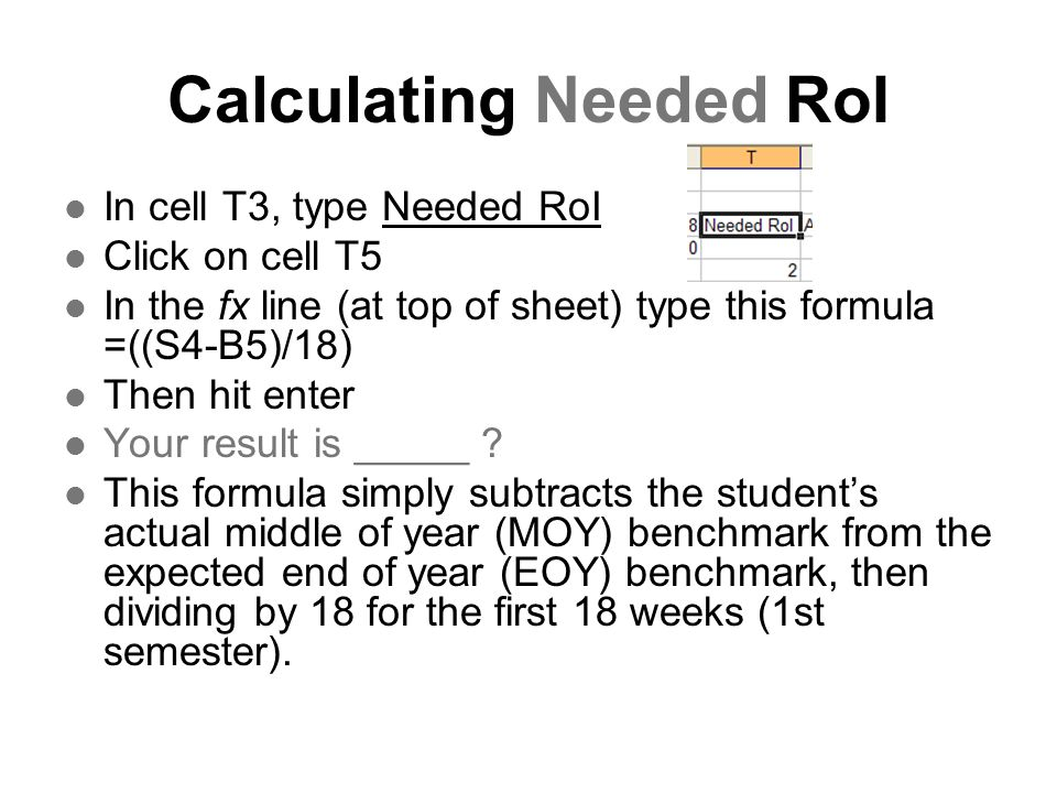 Calculating Needed RoI
