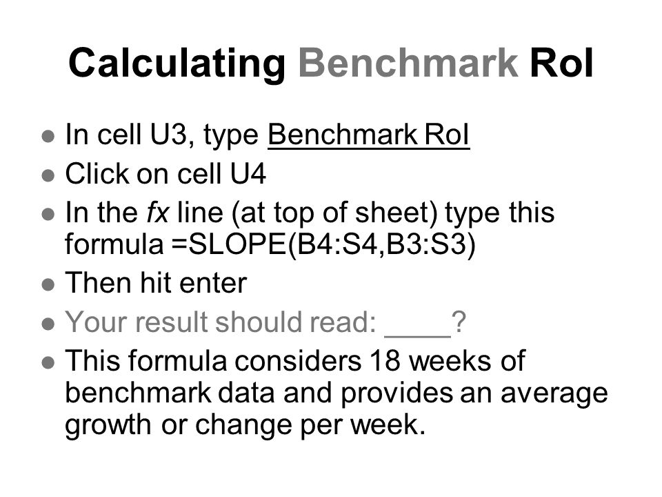 Calculating Benchmark RoI