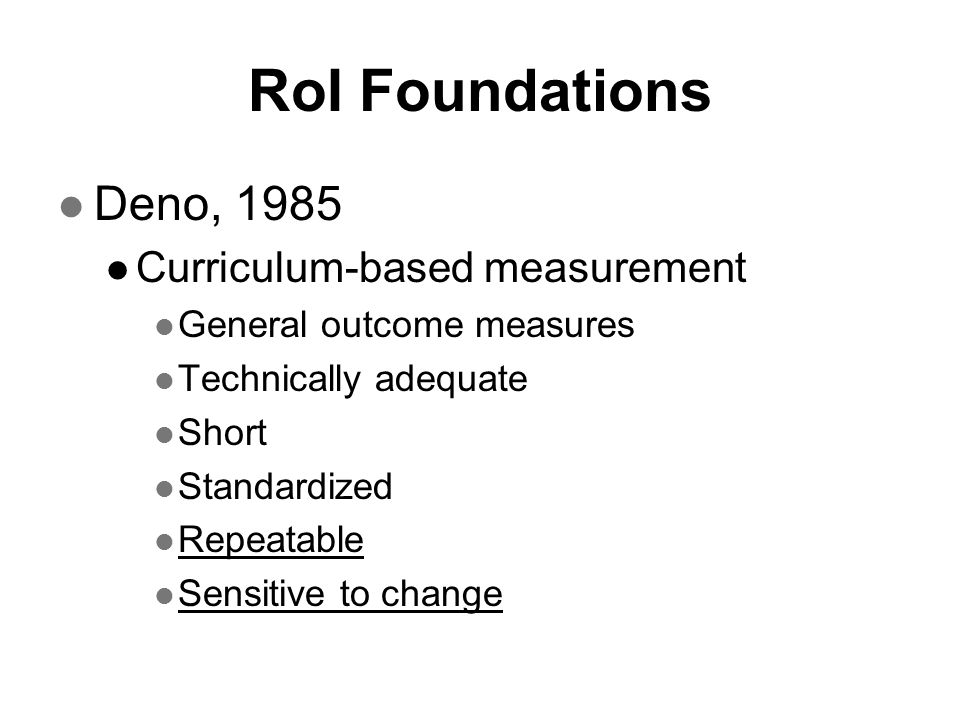 RoI Foundations Deno, 1985 Curriculum-based measurement