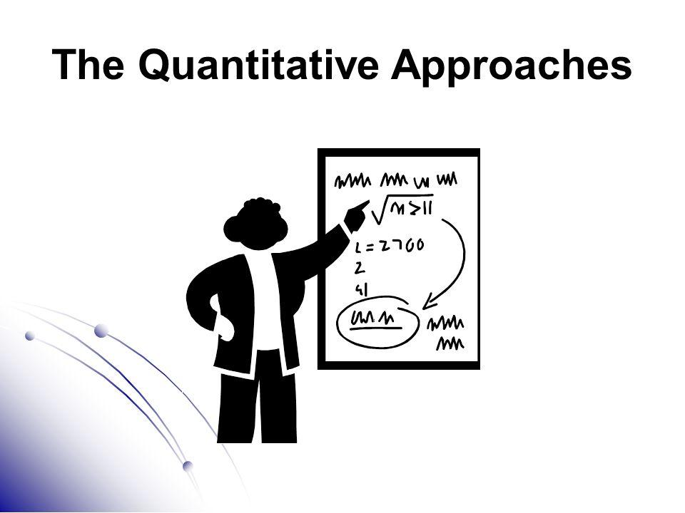 The Quantitative Approaches