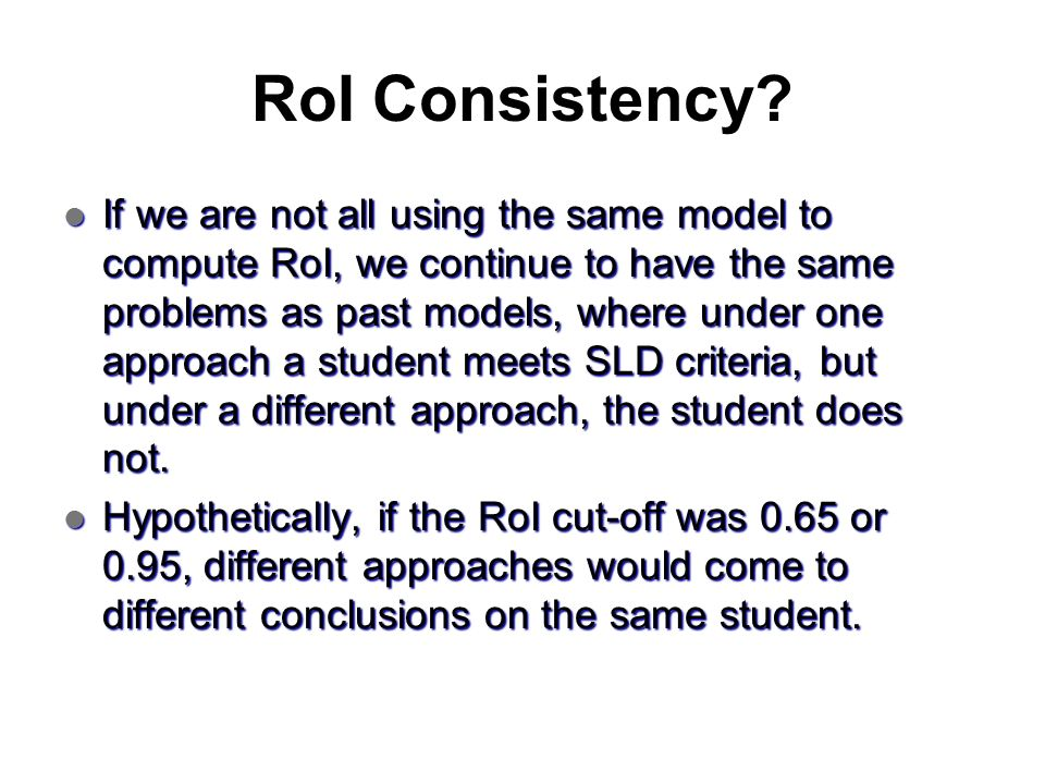 RoI Consistency