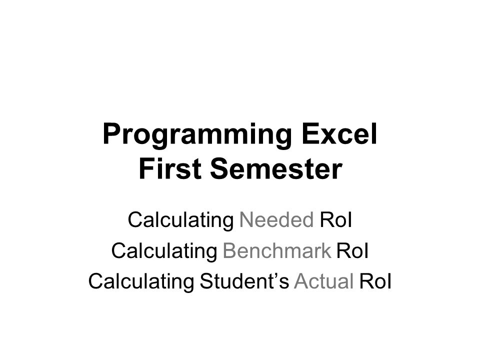 Programming Excel First Semester