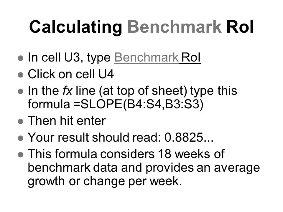 Calculating Benchmark RoI