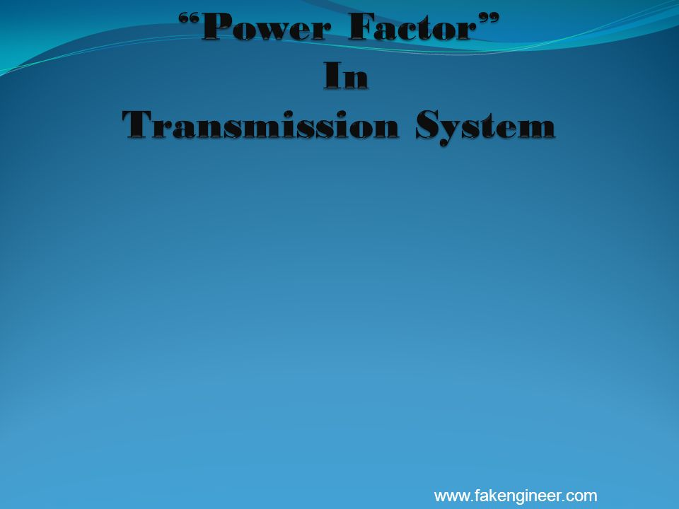 Power Factor In Transmission System