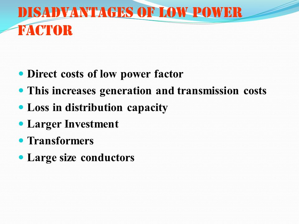 DISADVANTAGES OF LOW POWER FACTOR