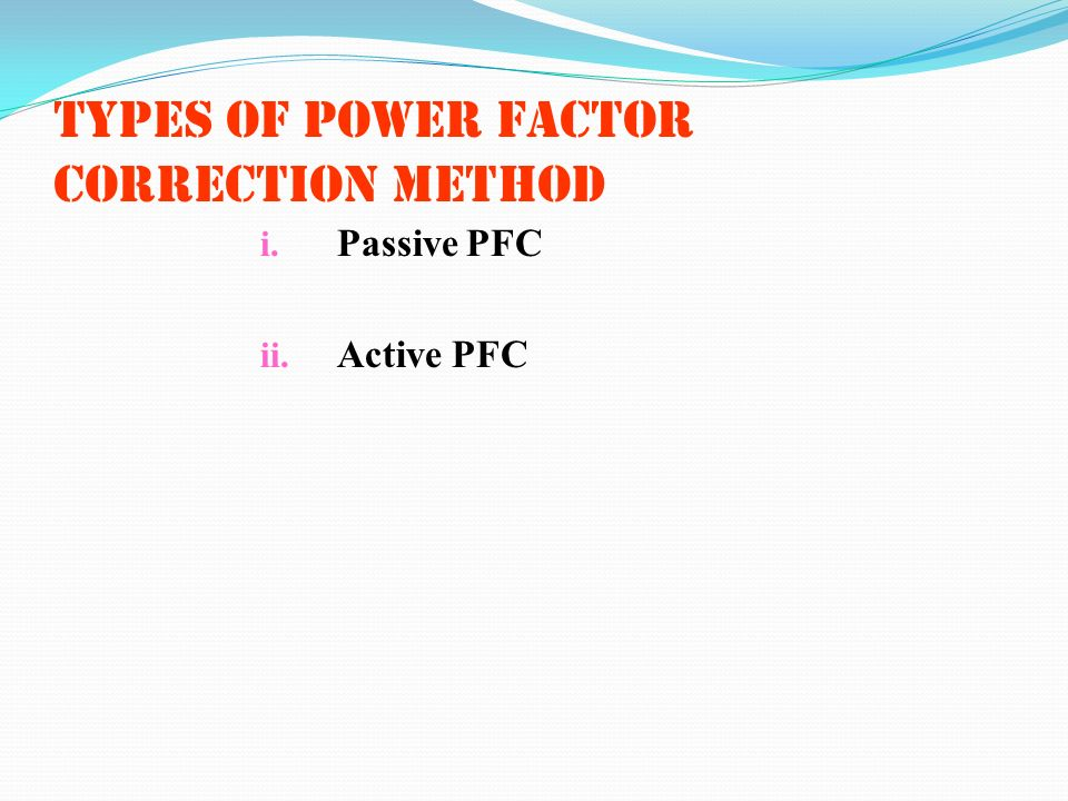 Types of power factor correction method