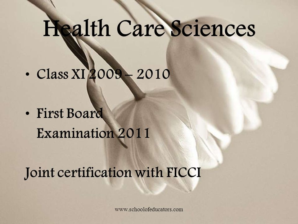Health Care Sciences Class XI 2009 – 2010 First Board Examination 2011