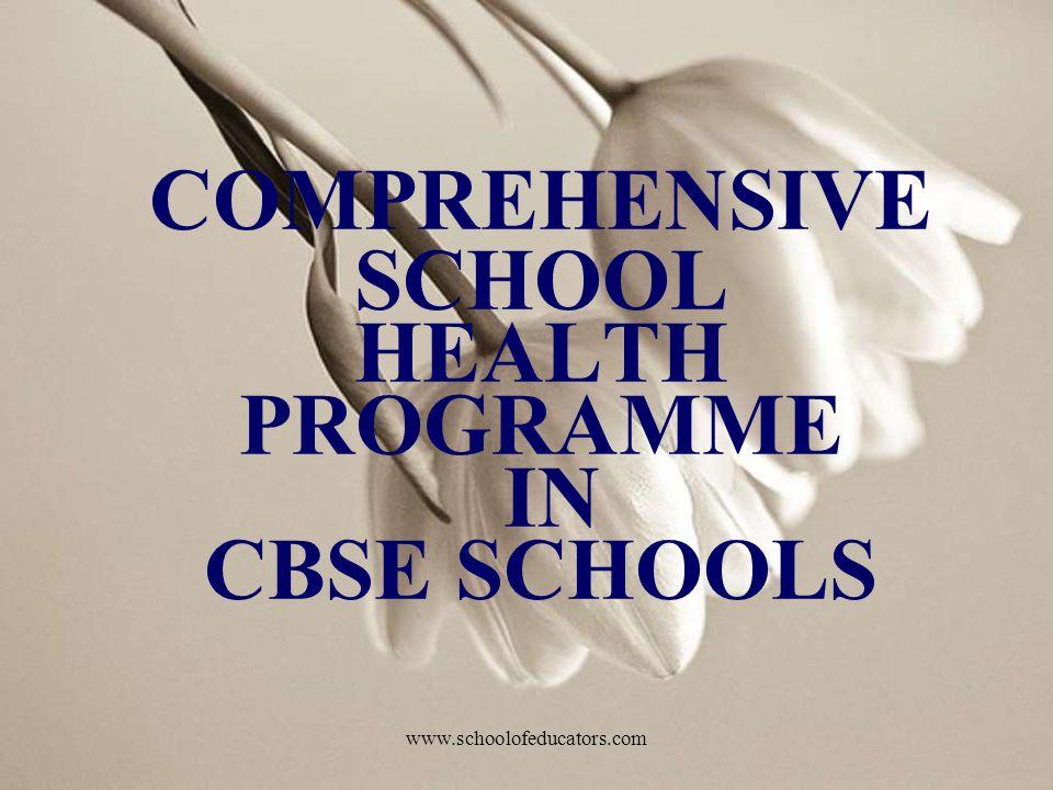 COMPREHENSIVE SCHOOL HEALTH PROGRAMME IN CBSE SCHOOLS