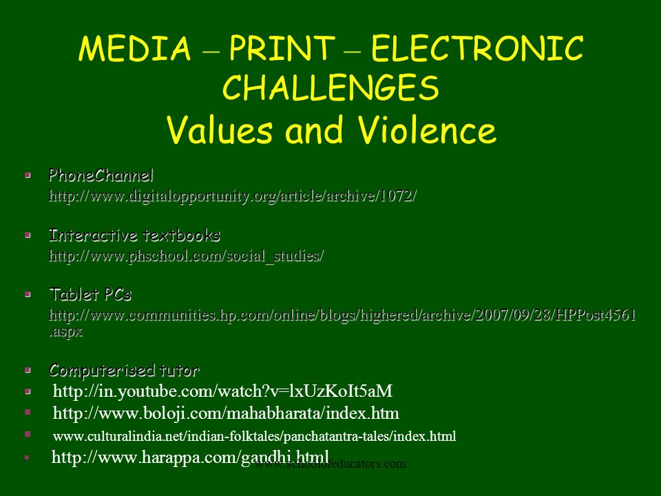 MEDIA – PRINT – ELECTRONIC CHALLENGES Values and Violence