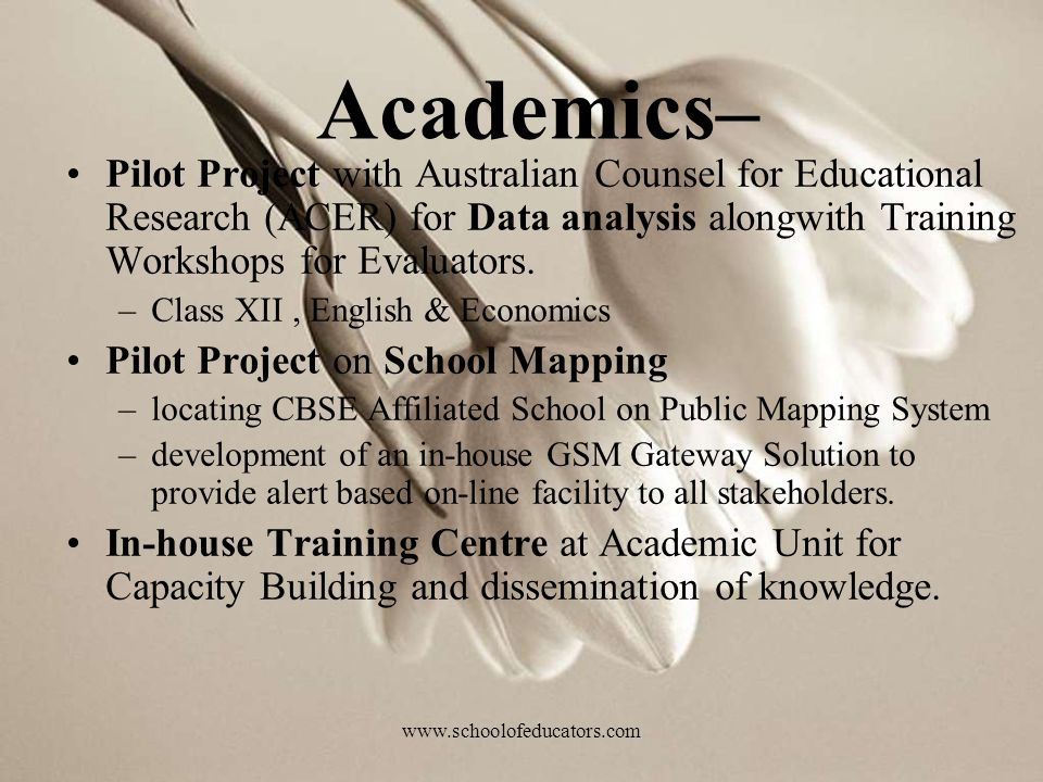Academics– Pilot Project with Australian Counsel for Educational Research (ACER) for Data analysis alongwith Training Workshops for Evaluators.