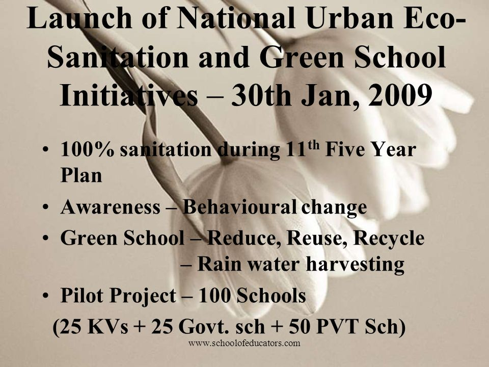 Launch of National Urban Eco-Sanitation and Green School Initiatives – 30th Jan, 2009