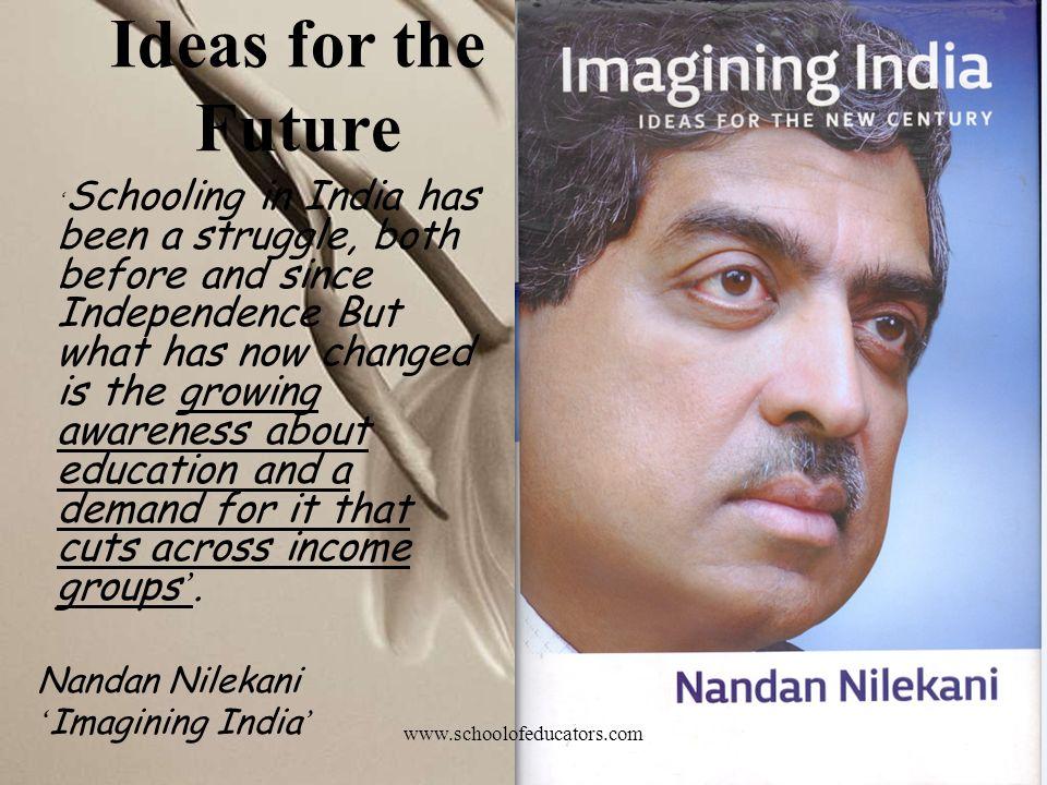 Ideas for the Future Nandan Nilekani 'Imagining India'