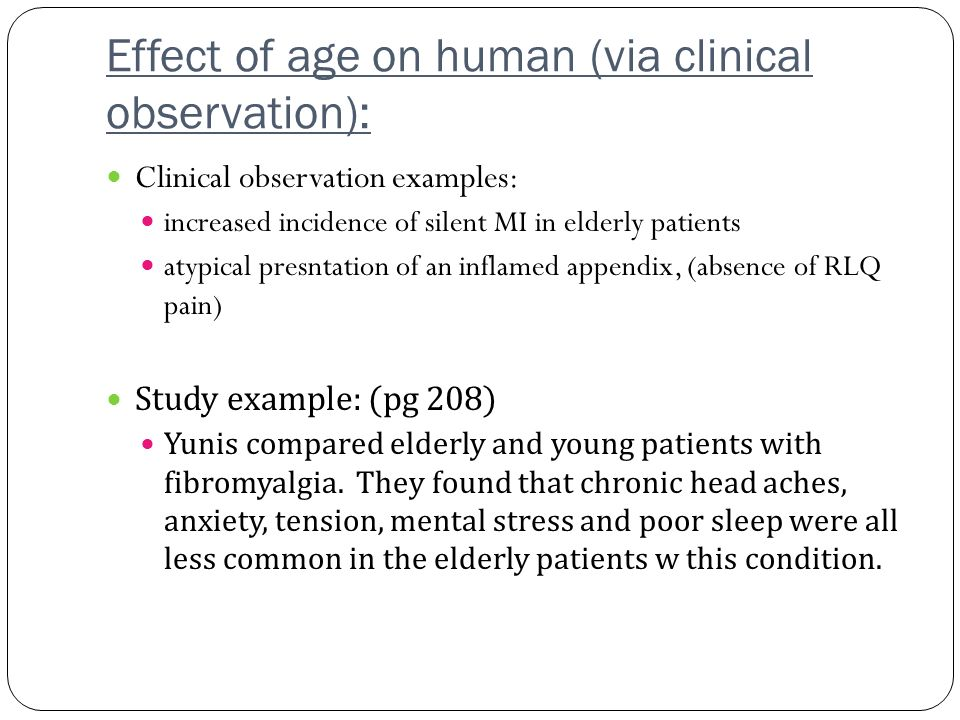 Effect of age on human (via clinical observation):