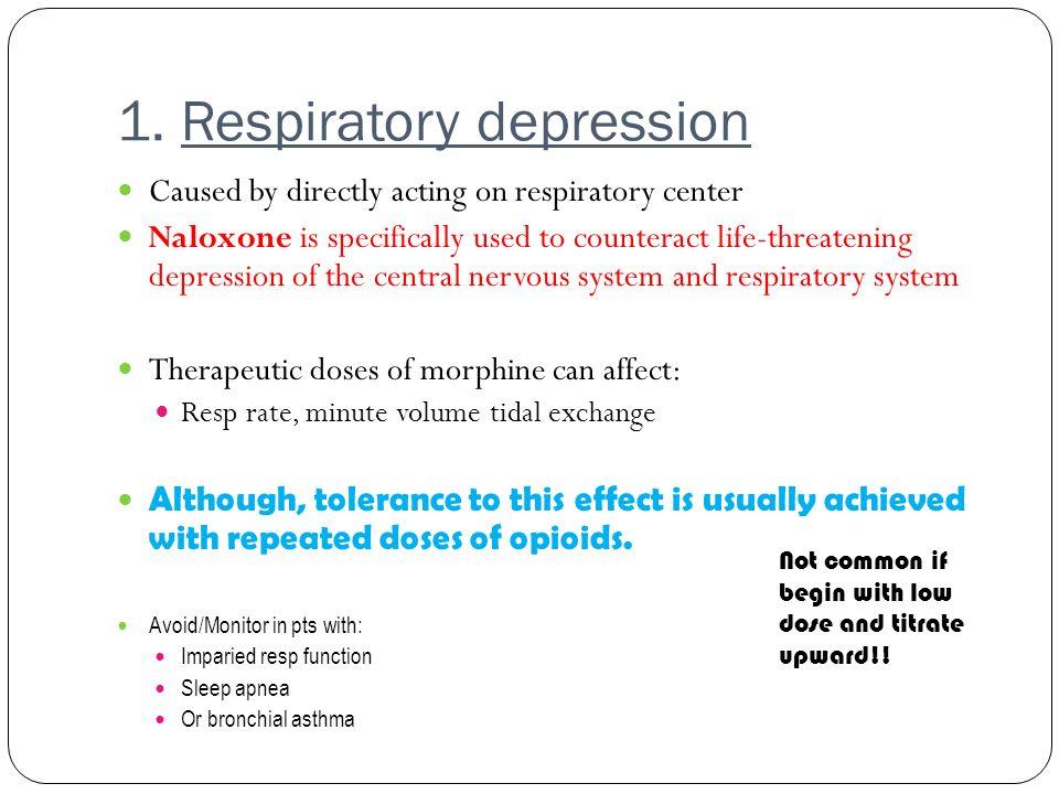1. Respiratory depression