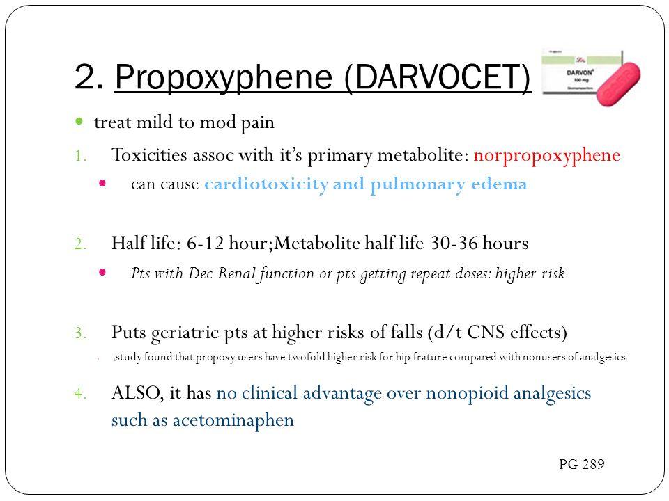 2. Propoxyphene (DARVOCET)