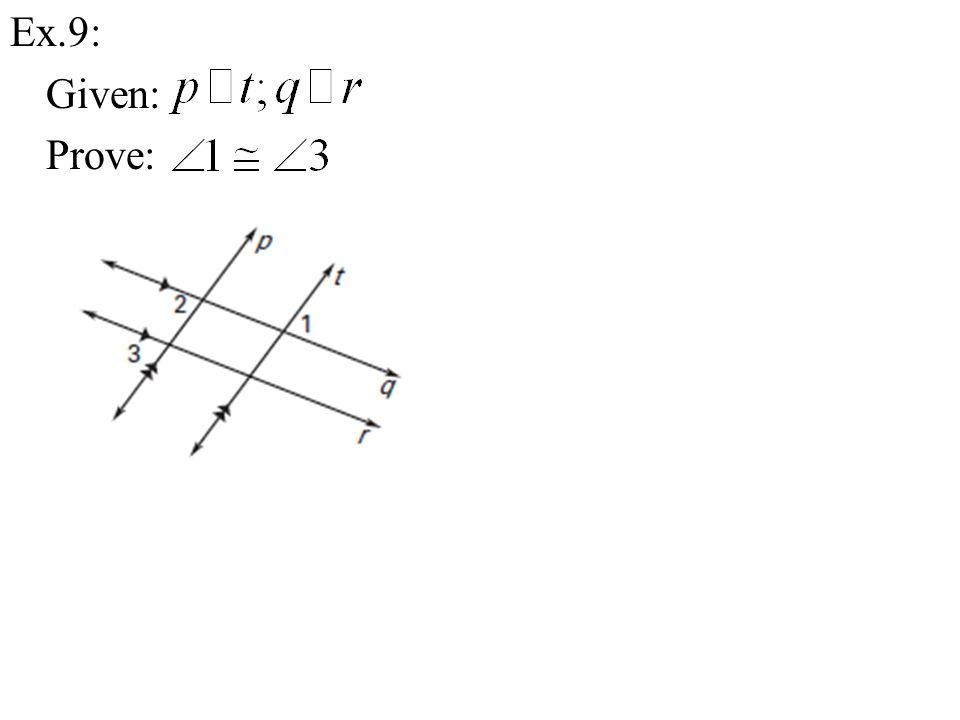 Ex.9: Given: Prove: