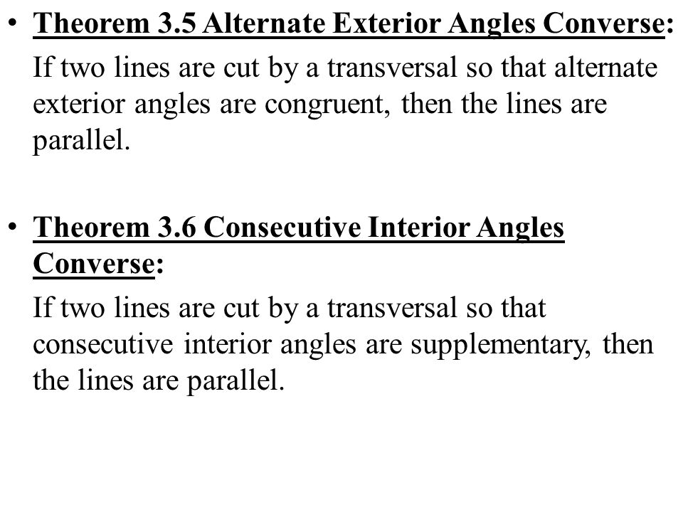 Theorem 3.5 Alternate Exterior Angles Converse: