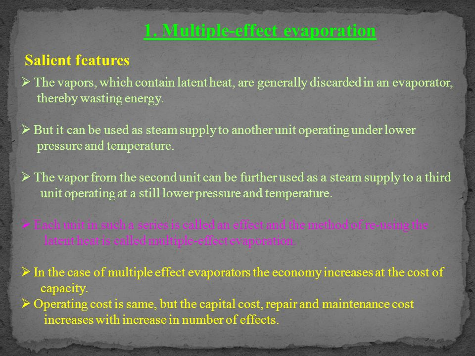 1. Multiple-effect evaporation