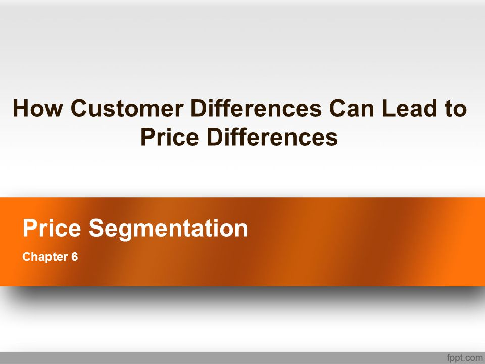 How Customer Differences Can Lead to Price Differences