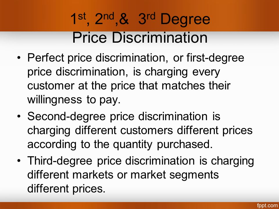 1st, 2nd,& 3rd Degree Price Discrimination