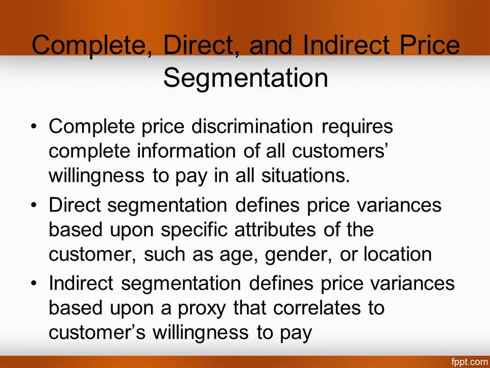 Complete, Direct, and Indirect Price Segmentation
