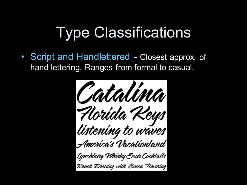 Type Classifications Script and Handlettered - Closest approx.