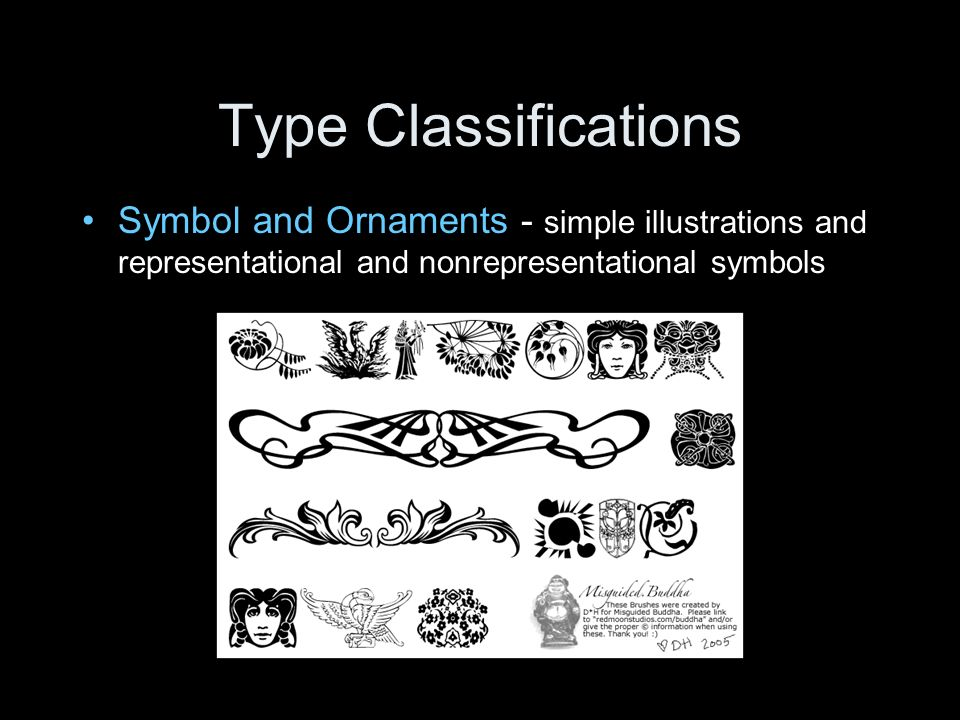 Type Classifications Symbol and Ornaments - simple illustrations and representational and nonrepresentational symbols.
