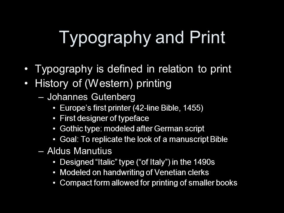 Typography and Print Typography is defined in relation to print