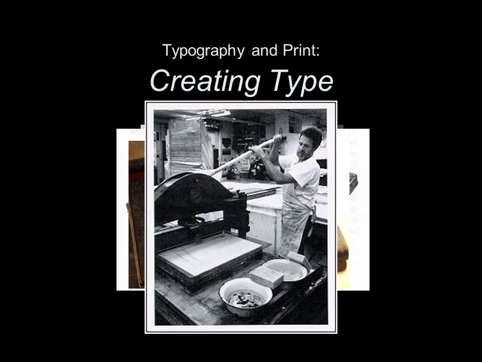 Typography and Print: Creating Type